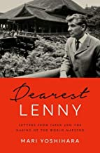 Dearest Lenny: Letters from Japan and the Making of the World Maestro