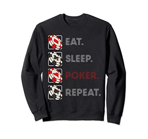 Eat Sleep Poker Repeat Aficionados juegos azar casinos Sudadera