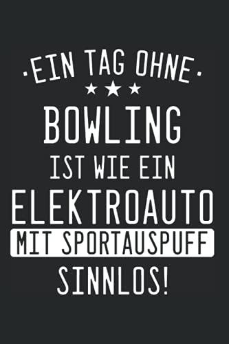 Bowling Notizbuch: 120 Seite Liniert - Bowling Bowlen Bowlingkugel Pin Sport Spruch