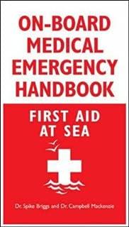 On-Board Medical Emergency Handbook: First Aid at Sea