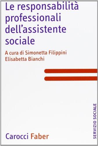 Le responsabilità professionali dell'assistente sociale