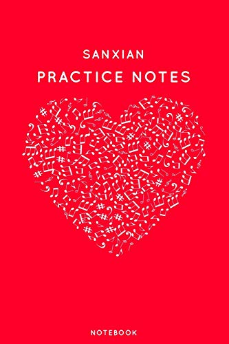 """Sanxian Practice Notes: Red Heart Shaped Musical Notes Dancing Notebook for Serious Dance Lovers - 6\""""x9\"""" 100 Pages Journal (Instrument Book Series, Band 390)"""