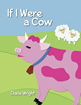 If I Were a Cow