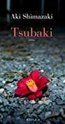 Le poids des secrets, Tome 1 : Tsubaki par Shimazaki