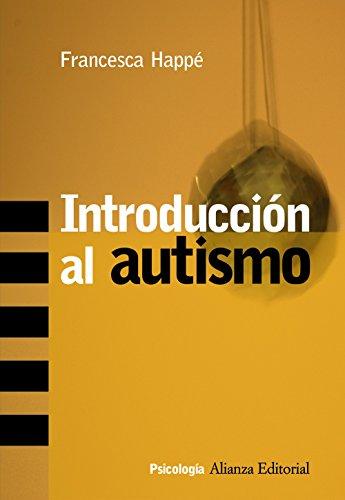 Introducción al autismo (Alianza Ensayo) (Spanish Edition)