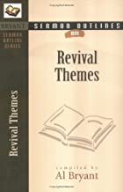 Sermon Outlines on Revival Themes (Bryant Sermon Outline Series)