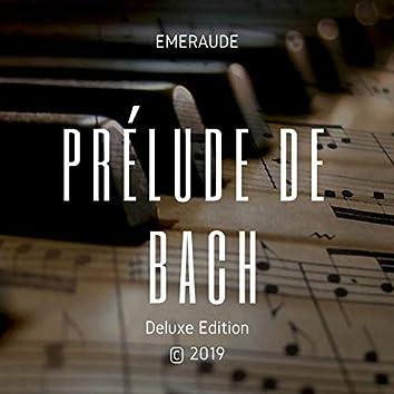 Prélude de Bach (Deluxe Edition)