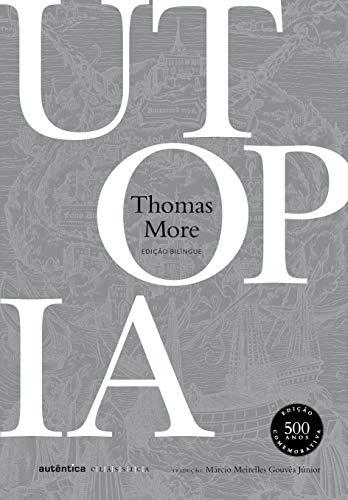 Utopia - Bilíngue (Latim-Português) - Nova Edição