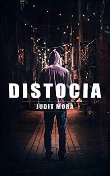Distocia de [Judit Mora]
