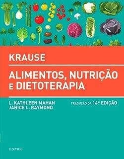 Krause. Alimentos, Nutrição e Dietoterapia
