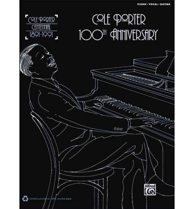 (Cole Porter 100th Anniversary: Piano/Vocal/Chords) Author: