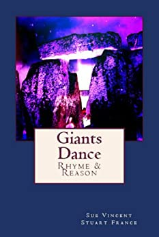 Giants Dance: Rhyme and Reason by [Stuart France, Sue Vincent]
