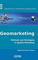 Geomarketing: Methods and Strategies in Spatial Marketing (Geographical Information Systems)