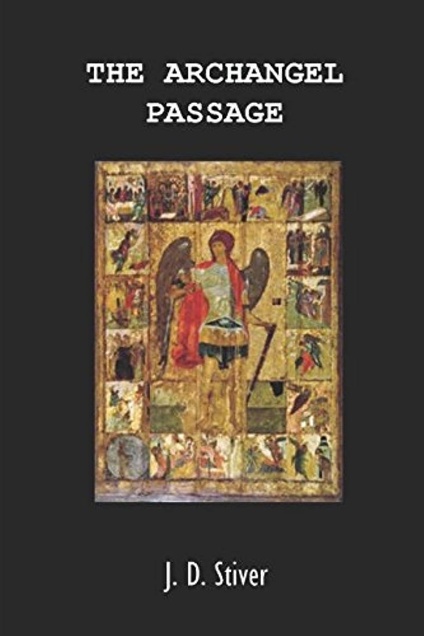 ミスギネス事The Archangel Passage: Book 1