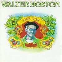 Fine Cuts by Big' Walter Horton (2003-07-29)