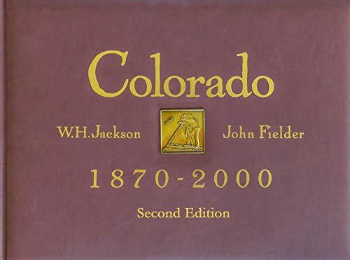 Colorado 1870 - 2000, Second Edition