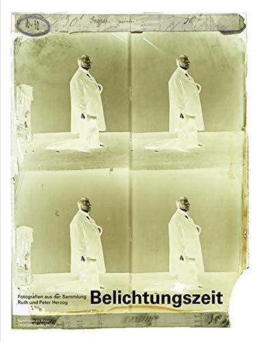 Belichtungszeit: Fotografien aus der Sammlung Ruth und Peter Herzog