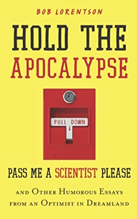 Hold the Apocalypse - Pass Me a Scientist Please