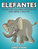 Elefantes: Libros Para Colorear Súperguays Para Niños y Adultos