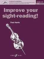 Improve Your Sight-reading! Cello, Grade 4-5: A Workbook for Examinations (Faber Edition)