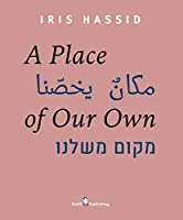 A Place of Our Own