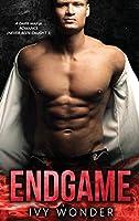 Endgame: A Dark Mafia Romance (Never Been Caught)
