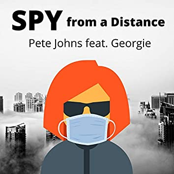 Spy From a Distance (feat. Georgie)