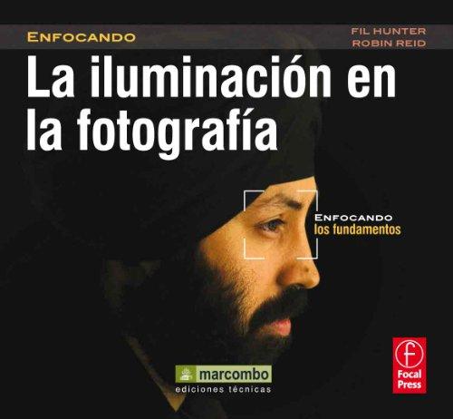 La Iluminación en la Fotografía: Enfocando los Fundamentos: 1