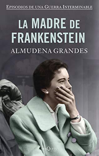 La madre de Frankenstein (tapa dura) (Andanzas)
