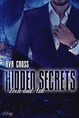 Hidden Secrets: Lexie und Ash (Hidden-Secrets-Reihe 5)