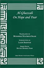 Al-Ghazzali On Hope and Fear (The Deliverers)