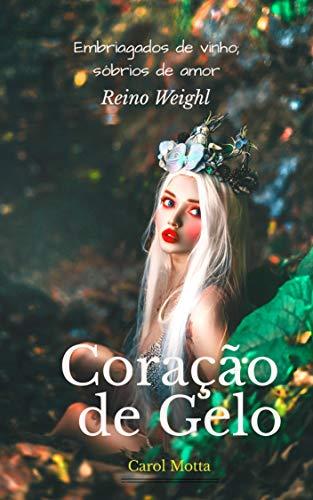 Coração de gelo (Portuguese Edition)