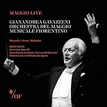Pietro Mascagni: Parisina Atto IV, Guardando la Santa Teresa del Bernini, Intermezzi e Sinfonie da opere