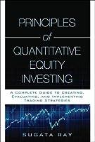 Principles of Quantitative Equity Investing (Paperback)