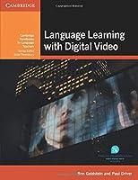 Language Learning with Digital Video (Cambridge Handbooks for Language Teachers)