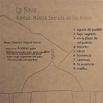 La Nave - Kantus, Musica Sagrada De Los Andes