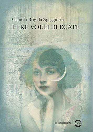 I tre volti di Ecate (Mondo Vol. 61)