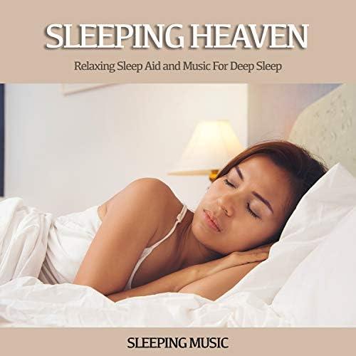 Sleep Music, Sleeping Music & Calm Music