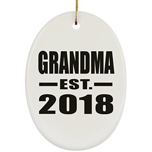 Grandma Established EST. 2018 - Oval Wood Ornament Xmas Christmas Tree Hanging Holiday Decor-ation Keepsake - for Family Mom Dad Kid Grand-Parent Birthday Anniversary