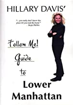 Follow Me! Guide to Lower Manhattan