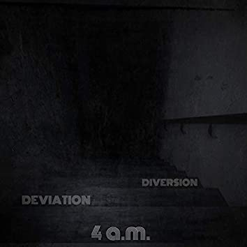 Deviation / Diversion