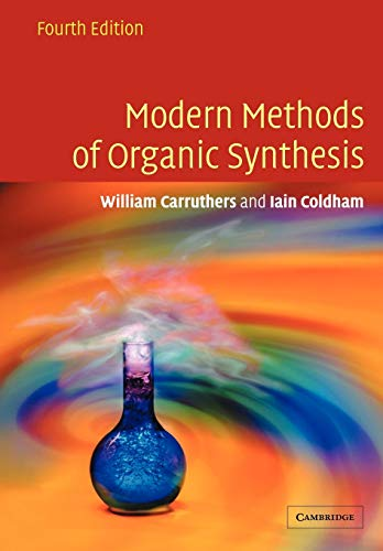 Modern Methods of Organic Synthesis (4th Edition)
