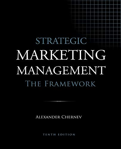 Compare Textbook Prices for Strategic Marketing Management - The Framework  ISBN 9781936572595 by Chernev, Alexander