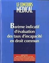 Livres Barème indicatif d'évaluation des taux d'incapacité en droit commun PDF