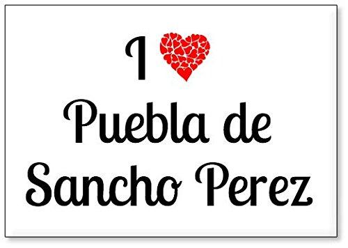 Mundus Souvenirs - Amo Puebla de Sancho Perez, Imán para Nevera (diseño 2)