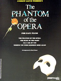 THE PHANTOM OF THE OPERA - arrangiert für Klavier [Noten / Sheetmusic] Komponist: WEBBER ANDREW LLOYD - KLAV