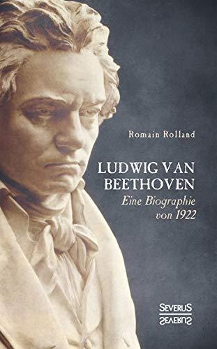 Ludwig van Beethoven: Eine Biographie von 1922