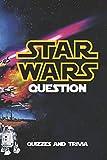 Star War Question - Quizzes & Trivia