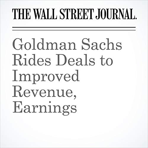 Goldman Sachs Rides Deals to Improved Revenue, Earnings copertina