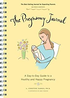 The Pregnancy Journal (3rd Edition): A Day-to-Day Guide to a Healthy and Happy Pregnancy
